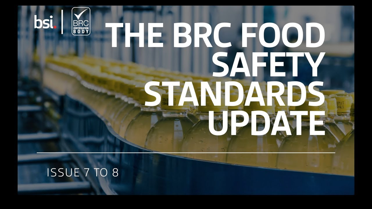 BRC Food Safety Standard Version 8, Transitioning from Version 7 to 8