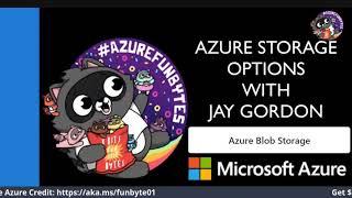 Azure Mini Fun Bytes S01E02: How to setup Azure blob storage