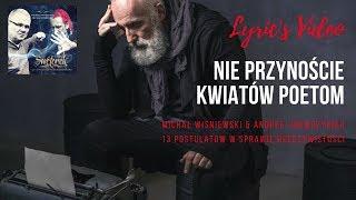 Michał Wiśniewski I Andrzej Wawrzyniak - Nie Przynoście Kwiatów Poetom - Lyric's Video