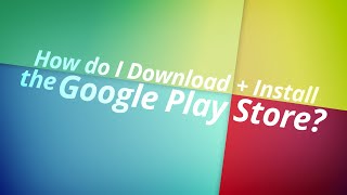 Gambar cover How to download and install the Google Play Store