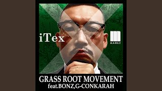 Grass Root Movement (Instrumental)