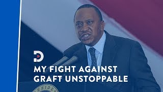 Uhuru: If I've committed any crime jail me but my fight against corruption is unstoppable| PUNCHLINE