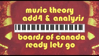Boards of Canada - Ready Lets Go (Cover) - Add4 Music Theory & Analysis