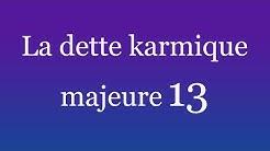 La dette karmique 13 par numerologue conseils #numerologie #dettekarmique