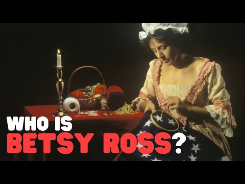 Who Is Betsy Ross? | The History Of Betsy Ross For Kids