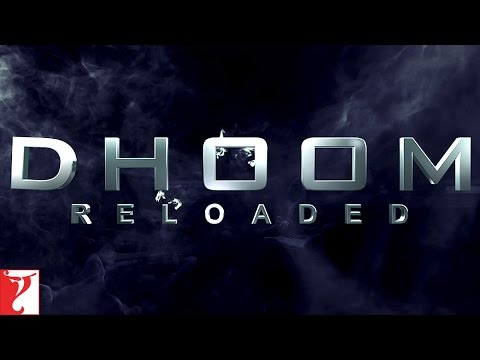 DHOOM Reloaded - The Chase Continues thumbnail