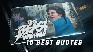 The Beast Within 1982 - 10 Best Quotes