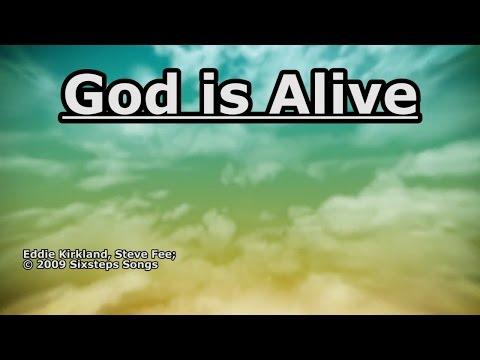 God is Alive - Steve Fee - Lyrics