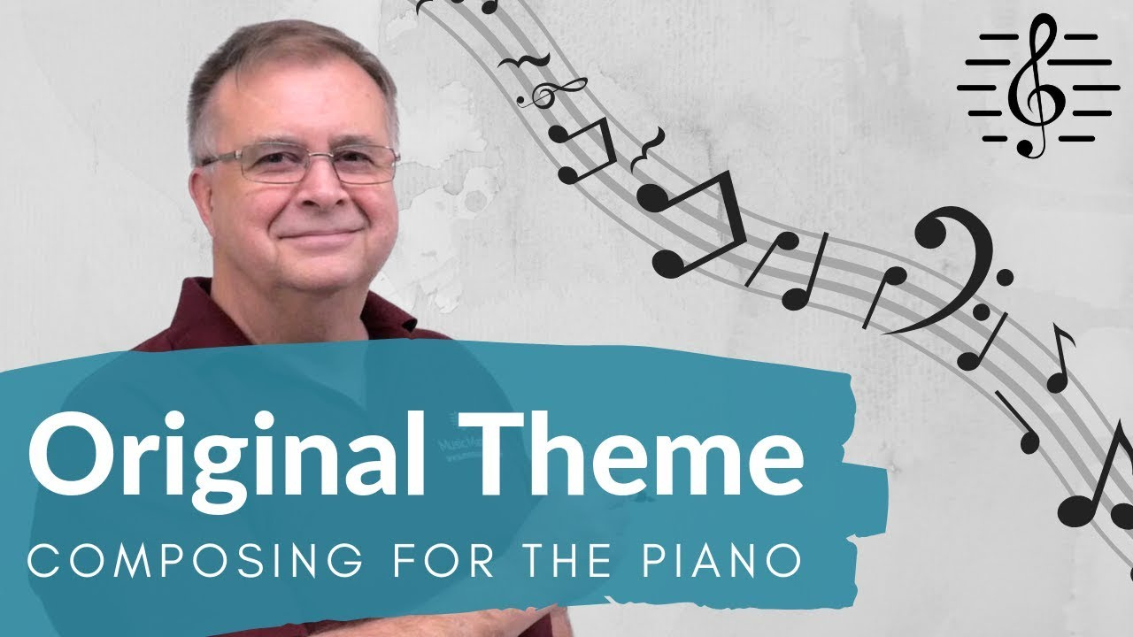 Original Music Matters Theme Composing For The Piano Youtube