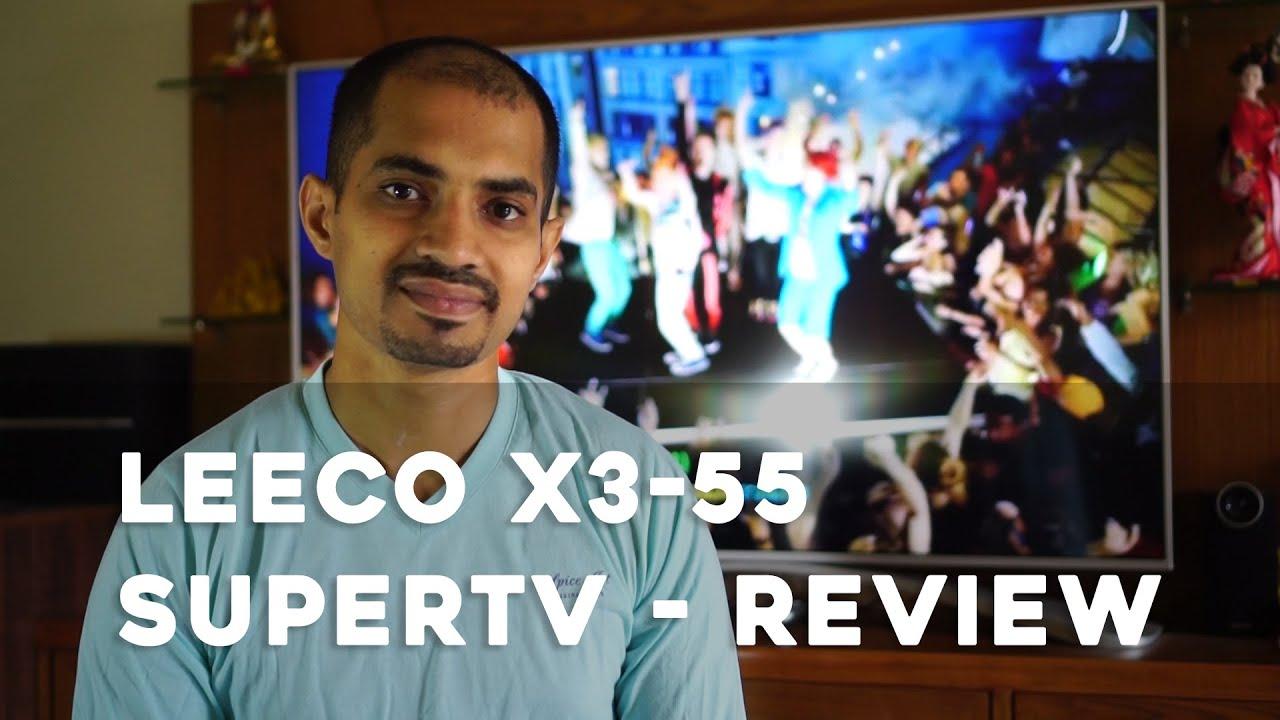 Leeco Super TV X3-55 - Review (Update - Do not buy)