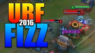URF 2016 FIZZ GAMEPLAY | E ON 2 SECONDS COOLDOWN! - League of Legends
