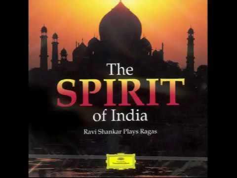 Ravi Shankar - The Spirit Of India - Ravi Shankar Plays Ragas
