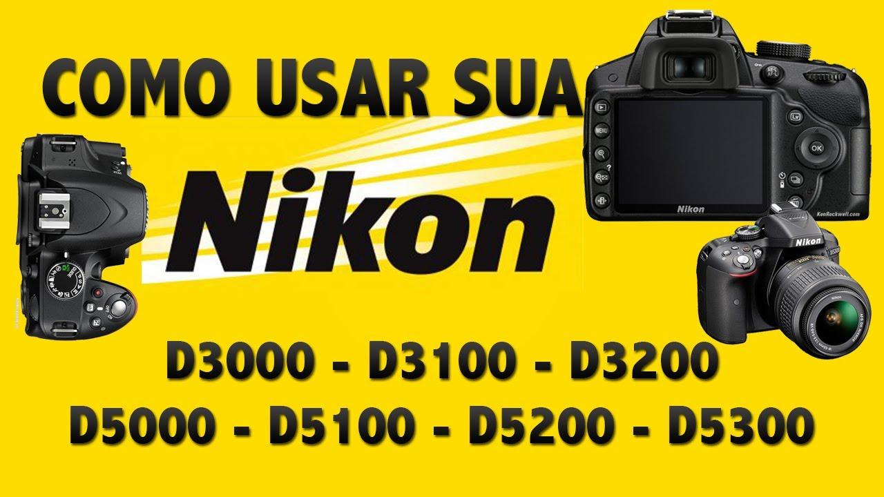 Como Usar Sua Camera DSLR NIKON - YouTube