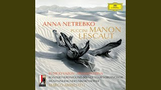 """Puccini: Manon Lescaut / Act 4 - """"Sei tu che piangi?"""" (Live)"""