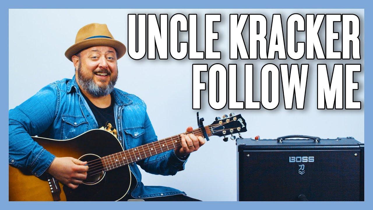 Uncle Kracker Follow Me Guitar Lesson + Tutorial