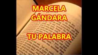 MARCELA GÁNDARA TU PALABRA CON LETRA
