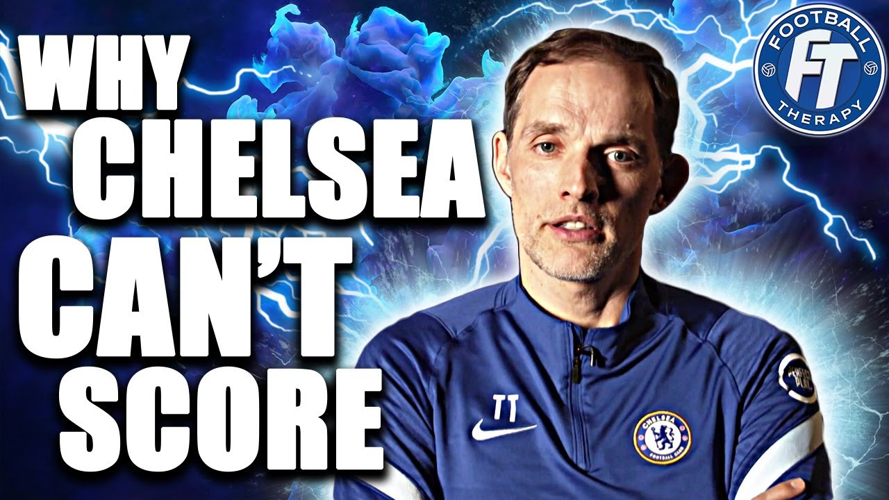 Chelsea News: Why Tuchel's Chelsea Can't Score & What Players Will Change That!