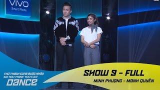 Radio - Minh Phượng & Mạnh Quyền // Hiphop - Show 9 - Thử Thách Cùng Bước Nhảy 2016