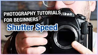 Photography Tutorials For Beginners - Shutter Speed