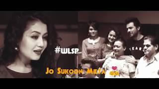 Jo Sukoon Milta  Song Lyrics Status | Neha Kakkar | Lori Suna Phir Se | Whatsapp Status