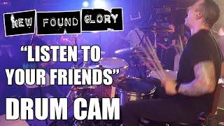 New Found Glory - Listen To Your Friends (Drum Cam)
