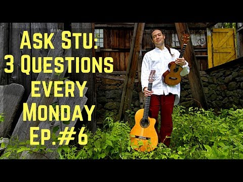 ASK STU: YOUR QUESTIONS EVERY MONDAY! Ep#6