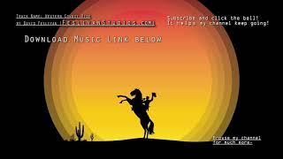 Western Cowboy Music Instrumental (Yeehaw Ride!)