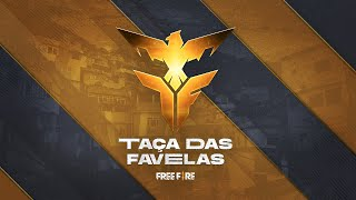 Taça das Favelas - Grupo C - Seletivas Nacionais | Free Fire