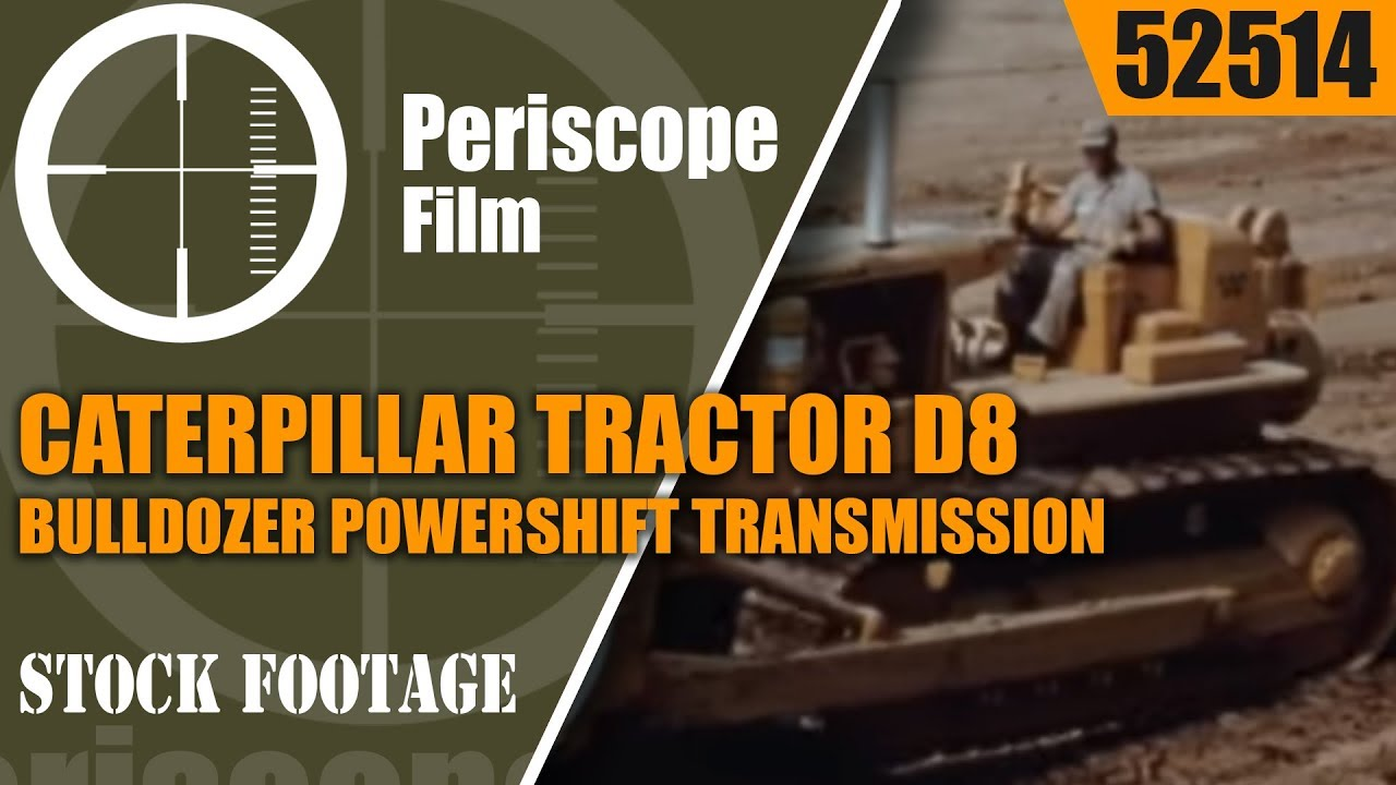 CATERPILLAR TRACTOR D8 BULLDOZER POWERSHIFT TRANSMISSION PROMOTIONAL FILM  52514