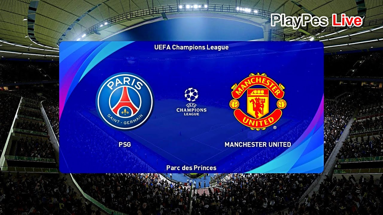 PES 2021 - PSG vs Manchester United - Champions League ...