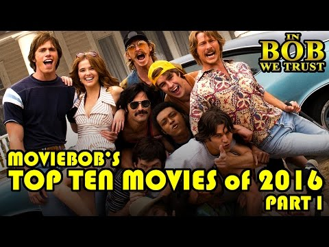 In Bob We Trust: TOP TEN MOVIES OF 2016 - PART I