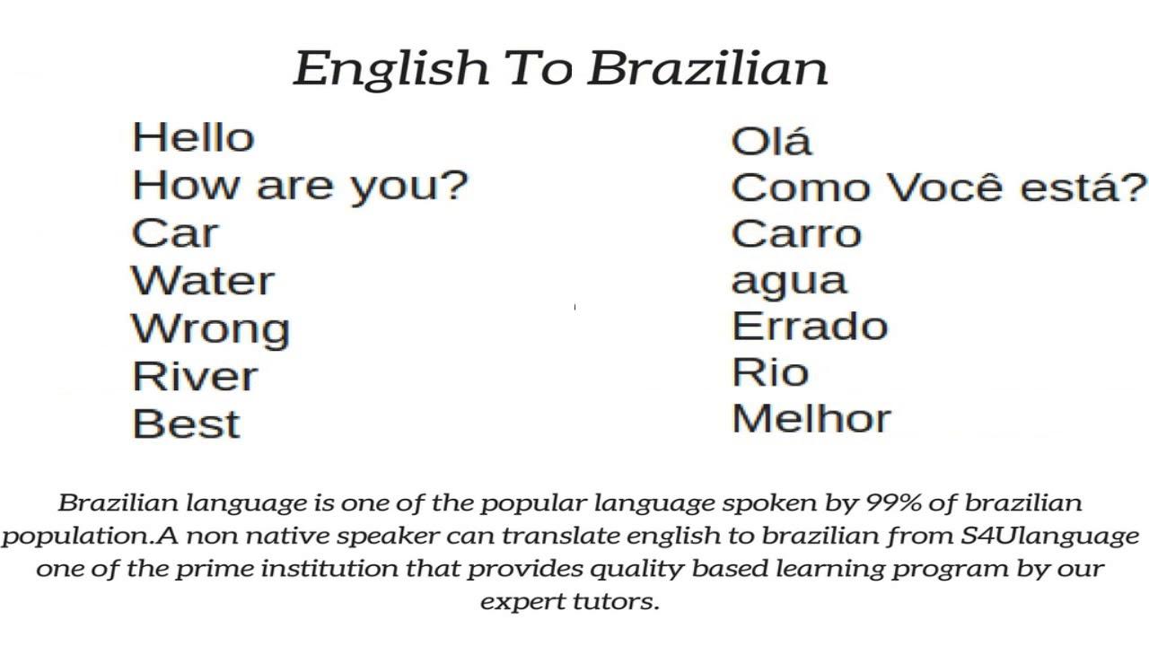 Brazilian To English You