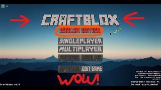 THE BEST MINECRAFT REMAKE IN ROBLOX! NOT CLICKBAIT! (CraftBlox Series #1)