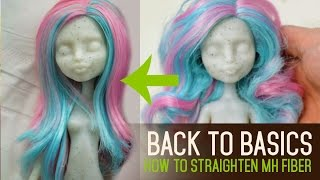 How to Straighten Monster High Hair - Back to Basics ep03