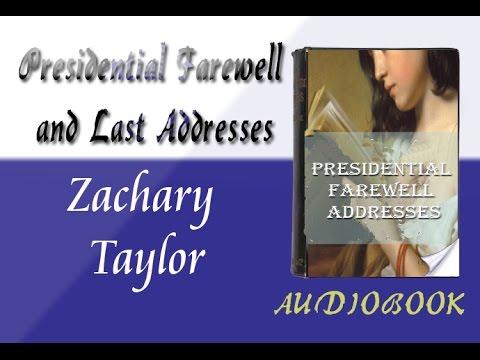 Zachary Taylor Presidential Farewell Addresses Audiobook