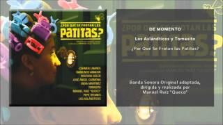 Los Aslándticos y Tomasito - De momento (Original Soundtrack)
