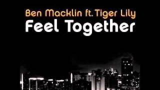 Ben Macklin ft. Tiger Lily - Feel Together (DJ Cookis Remix 2k11) DEMO