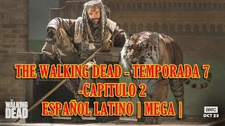 Descargar The Walking Dead 7x02 - Español Latino -1 LINK |MEGA| 720p