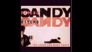 Psychocandy (Full album) - The Jesus and Mary Chain