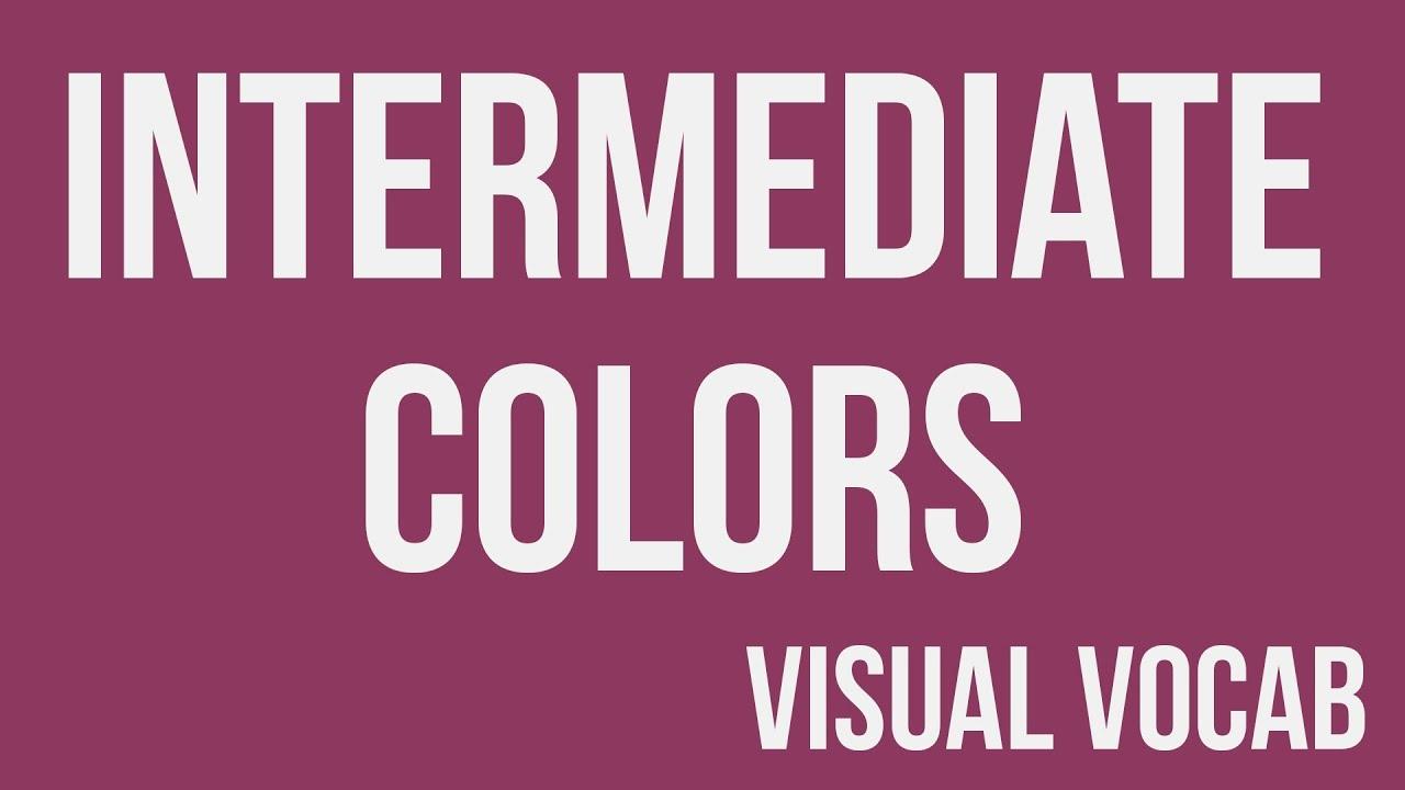 Intermediate Colors Defined
