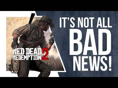 Could Red Dead Redemption 2's Delay actually be GREAT NEWS?