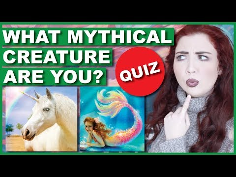 What Mythical Creature Are you? | QUIZ