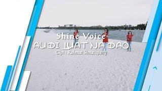 AU DI LUAT NA DAO - Shine Voice