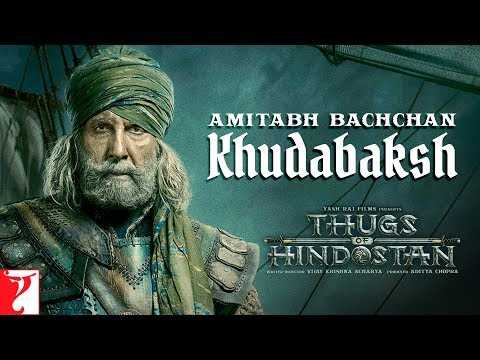 Amitabh Bachchan | Khudabaksh | Thugs of Hindostan | Motion Poster | Releasing 8th November 2018 thumbnail