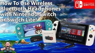 A Must-Have Switch & Switch Lite Accessory? Use Bluetooth Headphones with the Switch & Switch Lite