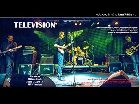 Television - Tuning@ Alcatraz, Milan, 3/6/2014