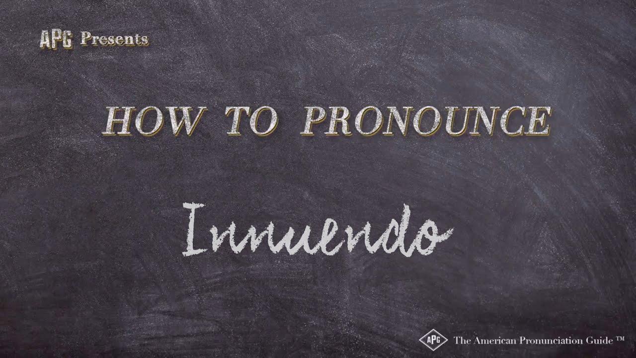 How to Pronounce Innuendo  Innuendo Pronunciation