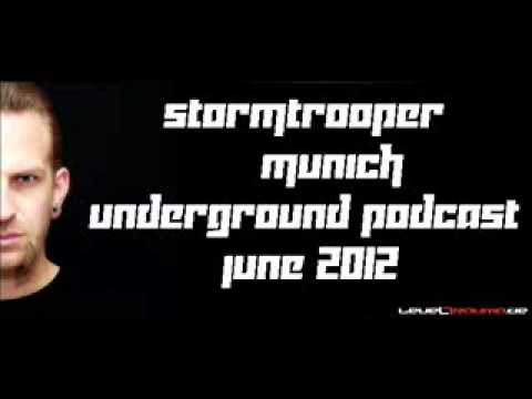 Stormtrooper @Munich Underground Podcast June 2012- MunichUnderground