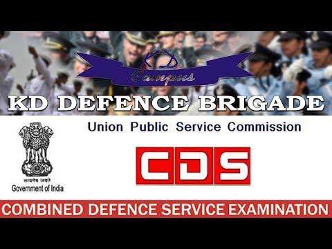 KD Defence Brigade - UPSC CDS Examination