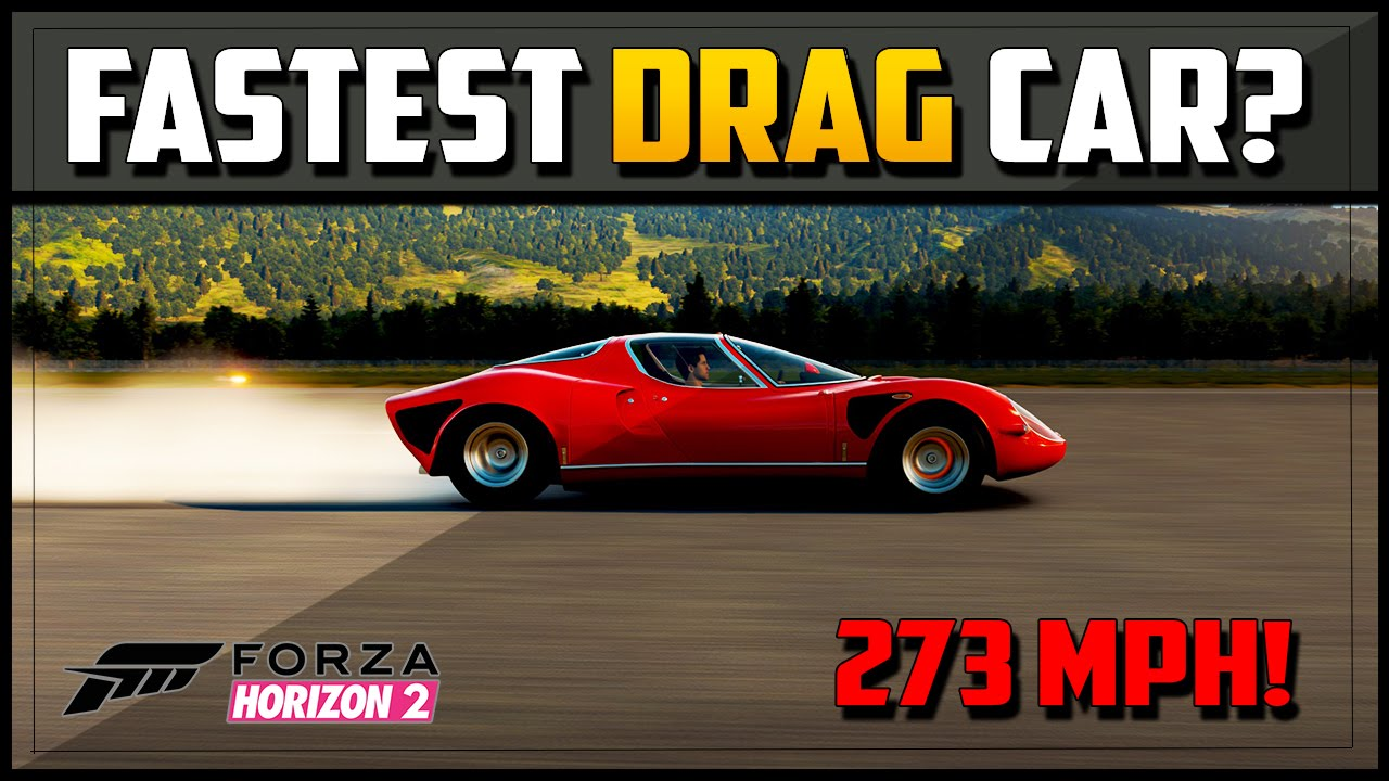 Forza horizon 2 fastest car in the game best drag car w tune alfa romeo stradale 33 youtube